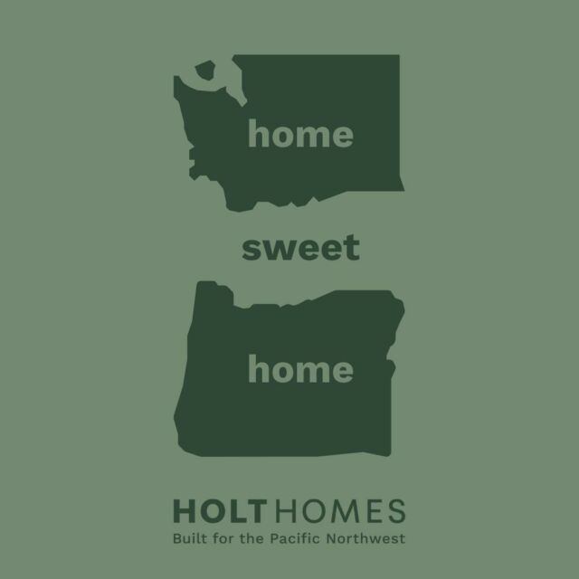 There's no place like home. #holthomesPNW 🌲  With multiple new communities across Oregon and Southwest Washington find your home today - link in bio.